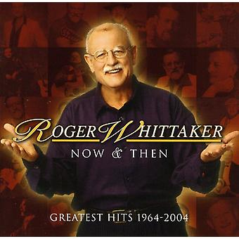 Roger Whittaker - Greatest Hits 1964-04 [CD] USA import