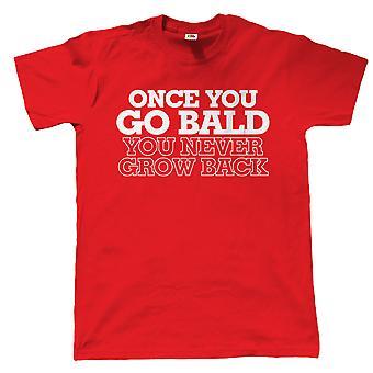 Uma vez que você vai careca você nunca vai voltar mens camisa engraçada t - presente para o aniversário do pai