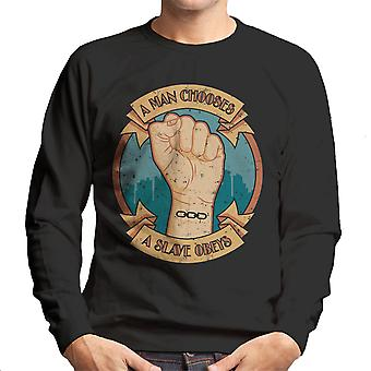 A Man Chooses A Slave Obeys Bioshock Men's Sweatshirt