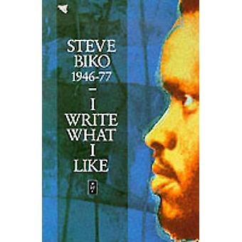 Eu escrevo o que eu gosto - uma seleção de escritos por Steve Biko - 97804359