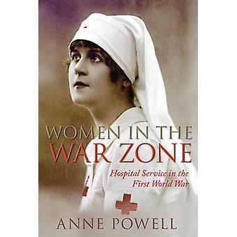 المرأة في منطقة الحرب-خدمة مستشفى في الحرب العالمية الأولى قبل أن