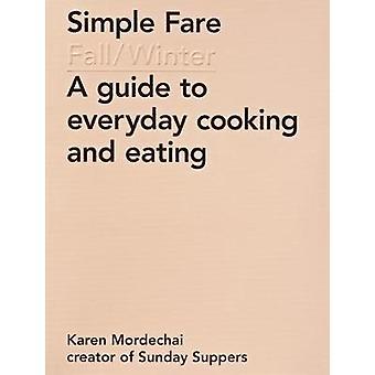 Simple Fare - Fall and Winter by Karen Mordechai - 9781419726651 Book