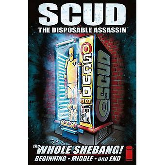Scud - l'Assassin jetable par Dan Harmon - Mondy Carter - Rob Schr