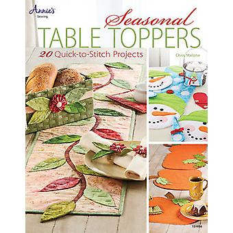 Seasonal Table Toppers - 20 Quick-to-Stitch Projects by Chris Malone -