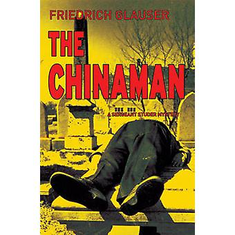 The Chinaman by Friedrich Glauser - Mike Mitchell - 9781904738213 Book