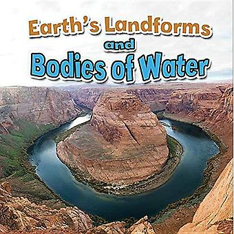 Earth's Landforms and Bodies of Water (Earth's Processes Close-Up)