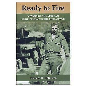 Klar til brann: av en amerikansk Artilleryman i Koreakrigen