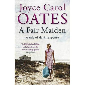 Een eerlijke Maiden: Een donkere roman van spanning