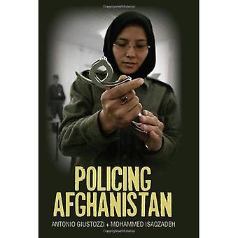 Maintien de l'ordre d'Afghanistan: The Politics of le Léviathan boiteux