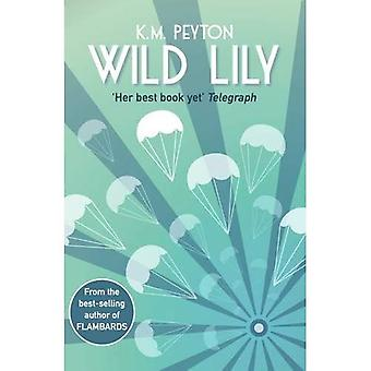 Wild Lily (Paperback)