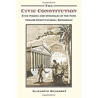 Kansalaisten perustuslakiin: Civic ja tiellä kohti perustuslaillisen demokratian
