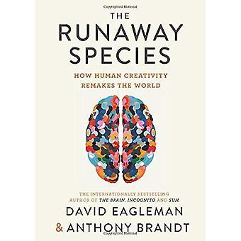 De skenande arterna: Hur människans kreativitet Remakes världen