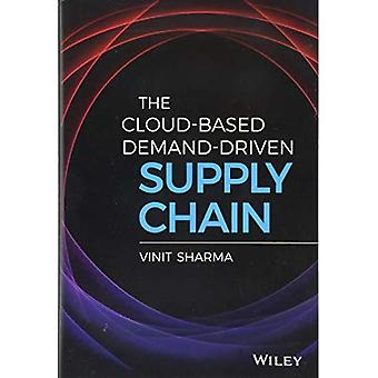 The Cloud-Based Demand-Driven Supply Chain (Wiley and SAS Business Series)
