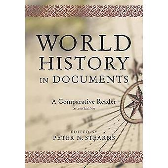 World History in Documents A Comparative Reader by Stearns & Peter N.