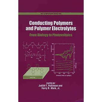 Conducting Polymers and Polymer Electrolytes by Rubinson & Judith F.