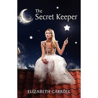 The Secret Keeper by Carroll & Elizabeth
