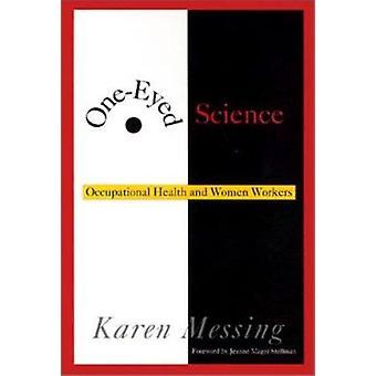 Enögd vetenskap - hälsa och kvinnliga arbetstagare genom Karen Mess