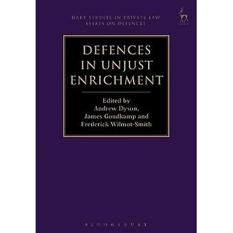Defences in Unjust Enrichment by Andrew Dyson - 9781509921102 Book