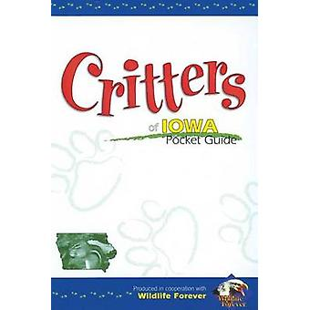 Critters of Iowa Pocket Guide by Wildlife Forever - 9781591930259 Book