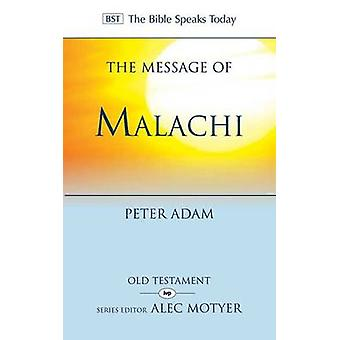 The Message of Malachi by Peter Adam - 9781844746224 Book