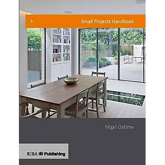 Small Projects Handbook by Nigel Ostime - 9781859465493 Book