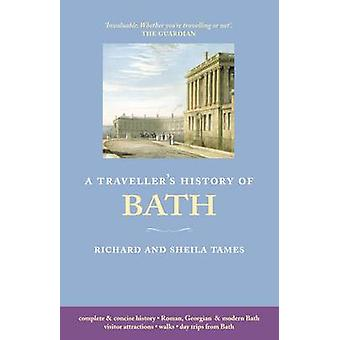 Traveller's History of Bath by Richard Tames - Sheila Tames - 9781905