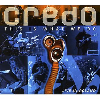 Credo - This Is What We Do: Live in Poland [CD] USA import
