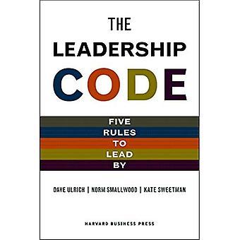Leadership Code: The Five Things Great Leaders Do (Memo to the CEO)