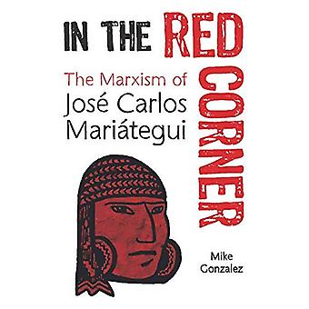 In The Red Corner: The Marxism of Jose Carlos Mariategui