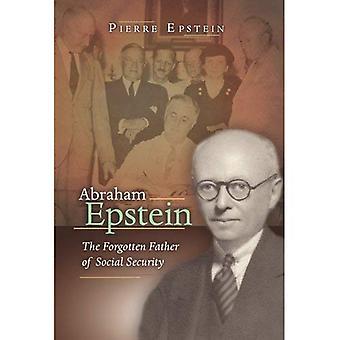 Abraham Epstein: Il padre dimenticato della sicurezza sociale