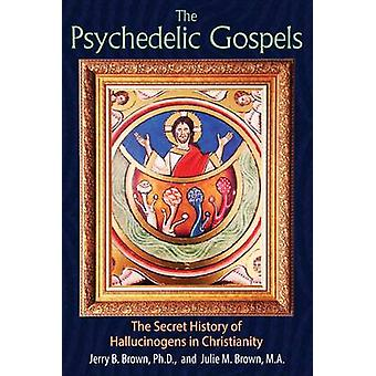 Psychedelic Gospels by Jerry Brown B