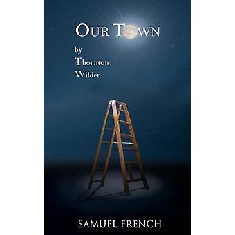 Onze stad door Thornton Wilder