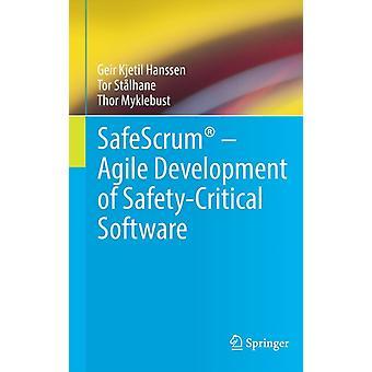 SafeScrum R Agile Development of SafetyCritical Softwar par Geir Kjetil Hanssen