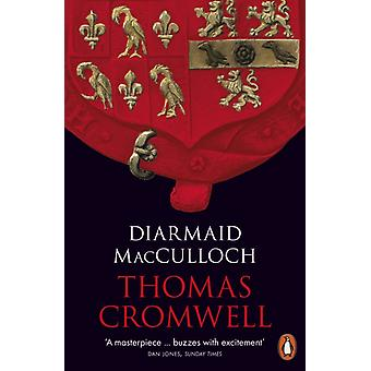 Thomas Cromwell by Diarmaid McCullouch