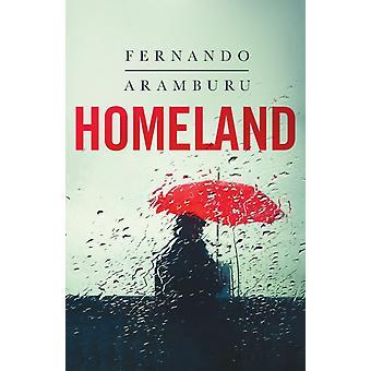 Homeland par Fernando Aramburu