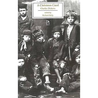 A Christmas Carol by Charles Dickens - Richard Kelly - 9781551114767