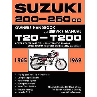 SUZUKI 200250cc FACTORY WORKSHOP MANUAL T20T200 ALL MODELS by Clymer & Floyd