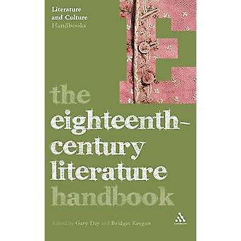 The EighteenthCentury Literature Handbook by Day & Gary