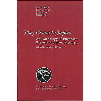 They Came to Japan - An Anthology of European Reports on Japan - 1543-