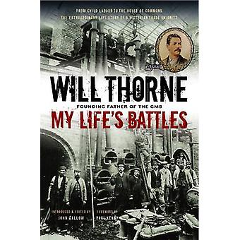 My Lifes Battles by Thorne & Will