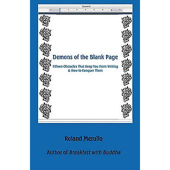 Demons of the Blank Page by Merullo & Roland