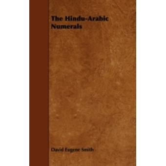 The HinduArabic Numerals by Smith & David Eugene
