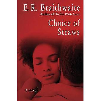 Choice of Straws by E. R. Braithwaite