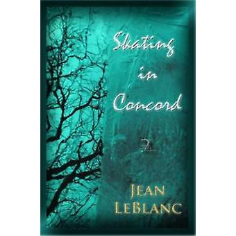 Skating in Concord by LeBlanc & Jean