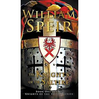 The Knights of the Saltire by Speir & William