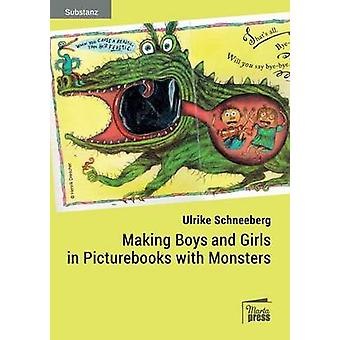 Making Boys and Girls in Picturebooks with Monsters by Schneeberg & Ulrike