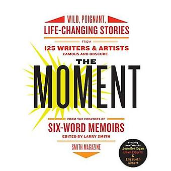 Moment The by Smith & Larry