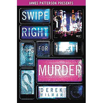 Swipe Right for Murder by Derek Milman - 9780316451062 Book