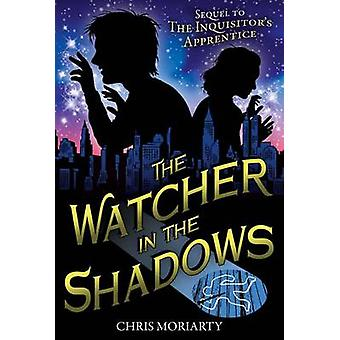 The Watcher in the Shadows by Chris Moriarty - Mark Edward Geyer - 97