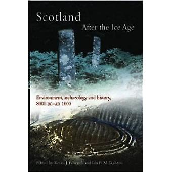 Scotland After the Ice Age - Environment - Archaeology and History 800